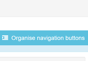 Click 'Organise navigation buttons'