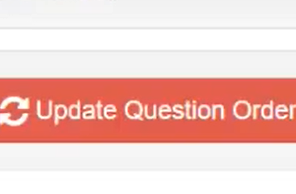 Click 'Update Question Order'