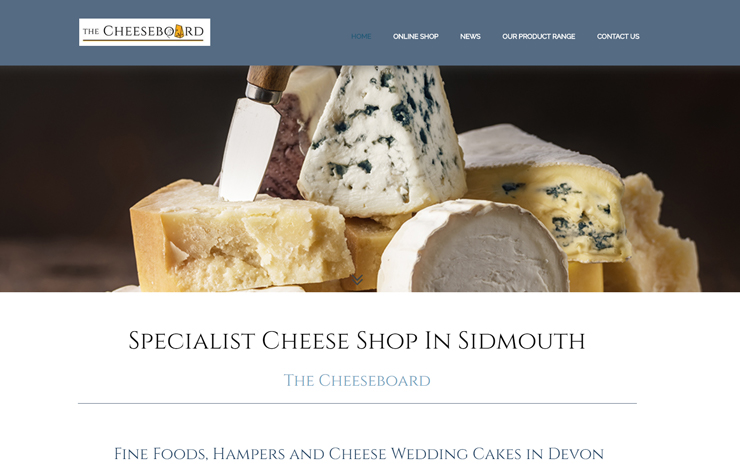 Website Design for The Cheeseboard | Specialist Cheese Shop in Sidmouth selling Cheese and Fine Foods