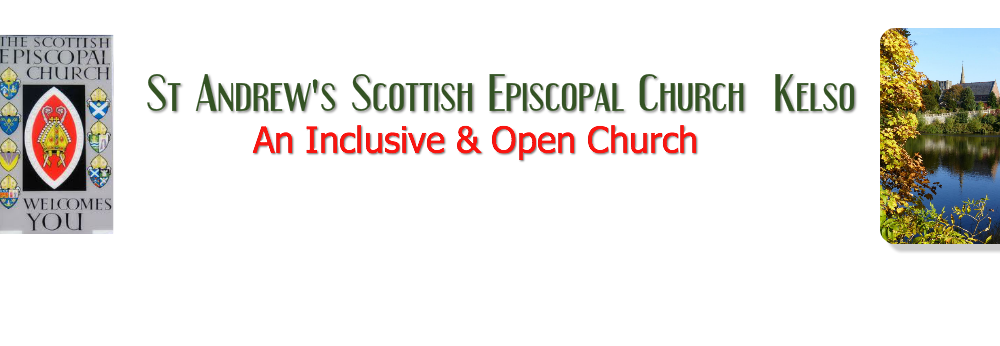 . St Andrew's Episcopal Church   An Inclusive & Open Church for Kelso Kelso Roxburghshire St Andrew's Episcopal Church