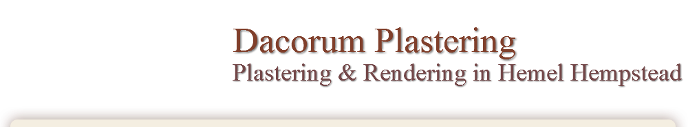 Dacorum Plastering Plastering and Dry Lining in Hemel Hempstead Hemel Hempstead Hertfordshire Plastering and Dry Lining in Hemel Hempstead