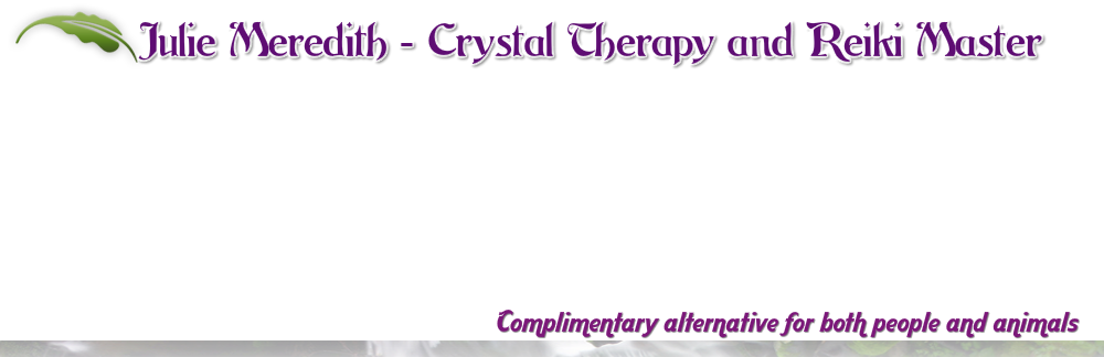 Crystal Therapy and Reiki Master, Lydney area