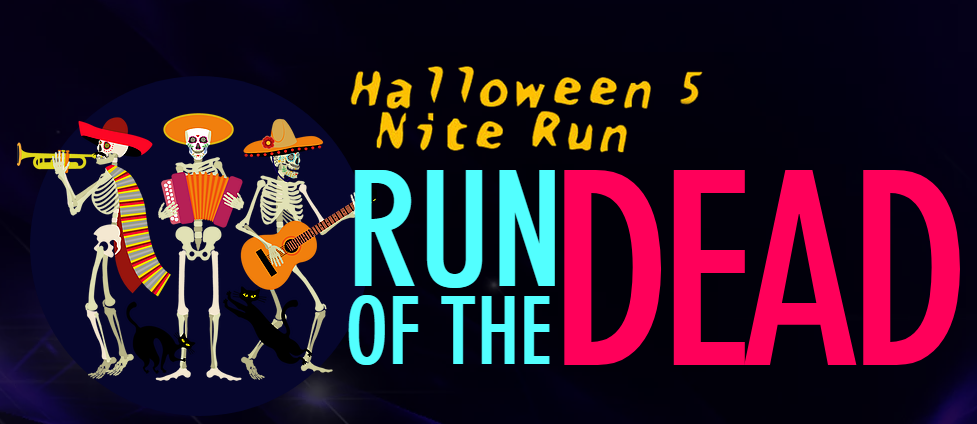 Halloween 5 Nite Run - Run of the Dead - 31st October 2019  @ 8pm Join up to 750 runners for the  spookiest of runs on the spookiest of nights!    ?  This years theme is based on the Night Of The Dead and we have a sugar skull themed medal to die for...
