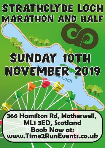 Strathclyde Loch Marathon, Half & Fun Run - 10th November 2019 Enter Now for an Early Bird Discount