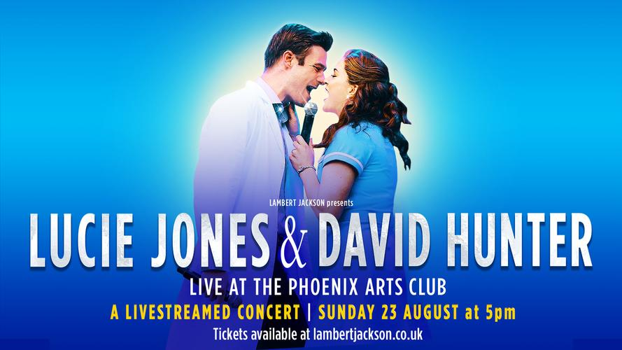 Lucie Jones and David Hunter in concert- News They will perform live At The Phoenix Arts Club