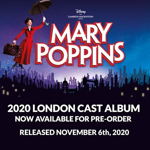 Mary Poppins Cast Recording - News Are you ready to sing Supercalifragilisticexpialidocious?