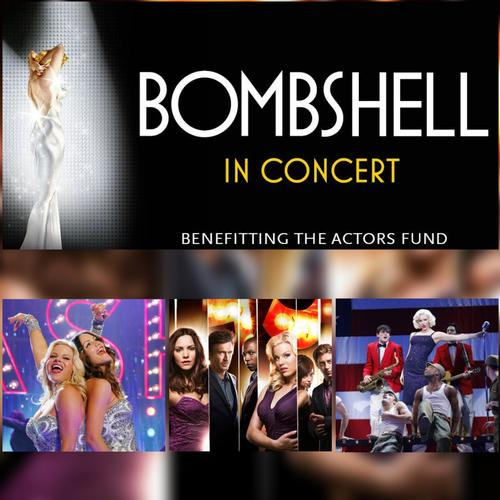 Bombshell Concert to Be Streamed Online - News As Benefit for The Actors Fund