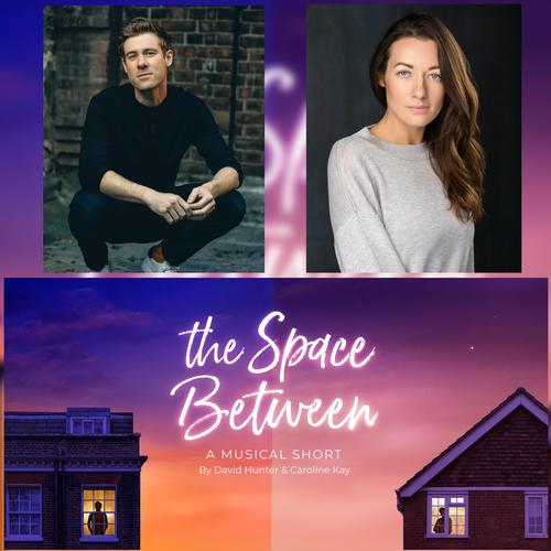 'The Space Between' cast recording - NEWS It will be available from Friday