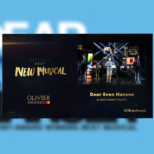 Dear Evan Hansen Best Musical at the Olivier Awards - News The winners of the Olivier Awards 2020
