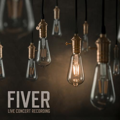 FIVER The Concert - News The Live Concert Recording will be Released on March