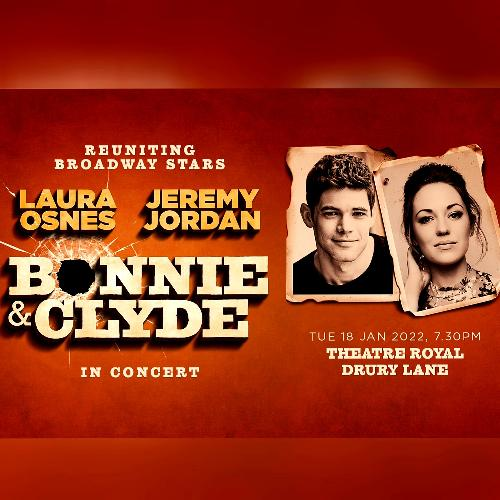 Bonnie and Clyde in Concert - News Laura Osnes and Jeremy Jordan reunite for a one-off performance