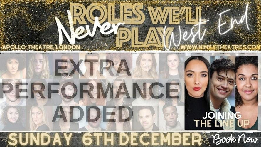 Roles we'll never play - News An extra date for the show has been added