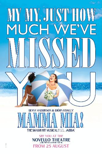 Mamma mia! returns in August - News The show will be back at the Novello theatre