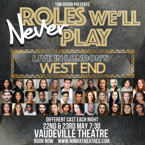 Roles We'll Never Play is back - News The show is back in the West End