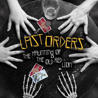 Last Orders: The Haunting of the Old Red Lion - Review - Old Red Lion Did you say ghosts?