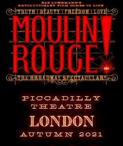 Moulin Rouge opens in November - News The show arrives to the West End