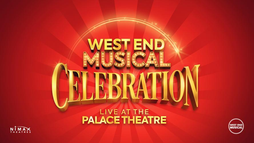 West End Musical Celebration - News The show changes name and dates
