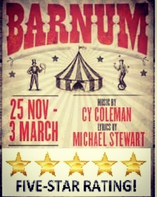 Barnum Theatre Review: Five Star The centre of the musical are the incredible performances of the cast: dancers, fire eaters, stilt walkers, acrobats. An absolute must.