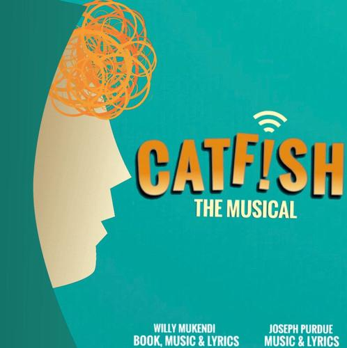 Catfish the Musical Streaming - News The show will play at the end of October