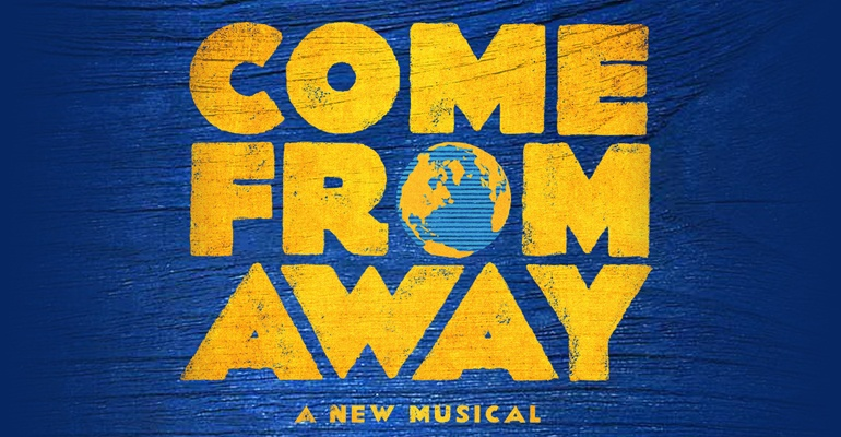 Come From Away reopens and extends - News The show extends bookings until 2022