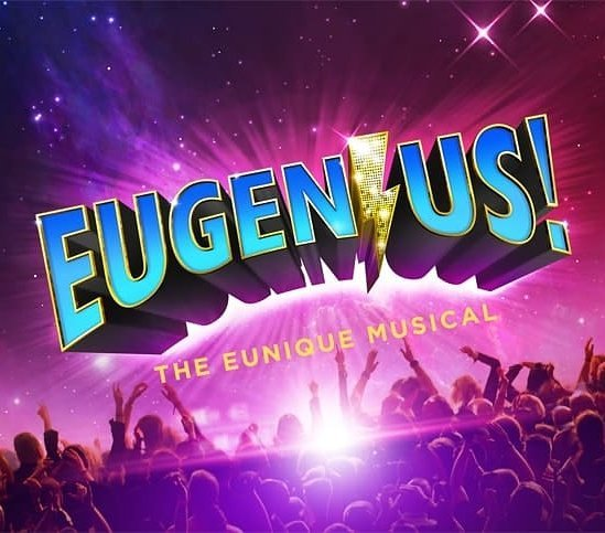 Eugenius Musical Review: Five Stars Taking you back to the 80's full of Comic book super hero's and Hollywood producers. This is A LOT of fun. A must see, don't miss it!