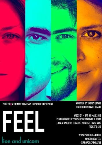 Feel – Review – Lion and Unicorn Theatre The difficult relationship between love and London