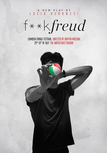 F**K FREUD - Review - The Water Rats Theatre Sometimes I wish I did something different with my life