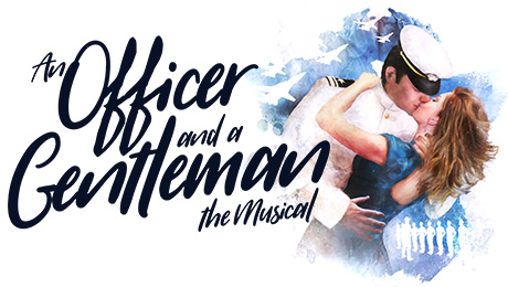 AN OFFICER AND A GENTLEMAN - THE MUSICAL An officer and a gentlement is about to tour around the UK