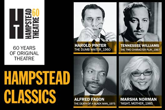 A season of Hampstead Classics - News Hampstead Theatre announces its spring/summer programme