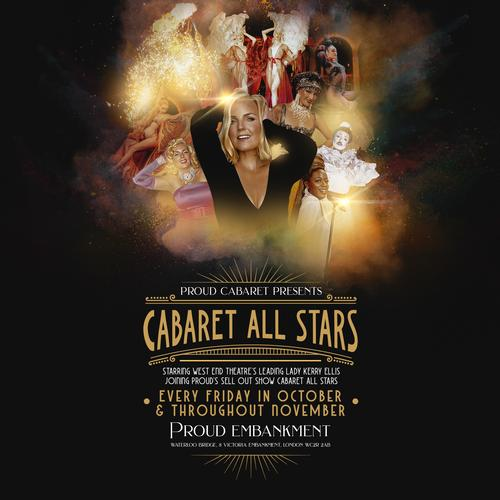 Kerry Ellis Live in Cabaret All Stars - News The Queen of the West End joins the cast of Cabaret All Stars