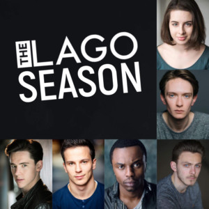 The Lago Season - Review - Tristan Bates Theatre Jack West's trilogy at the Tristan Bates