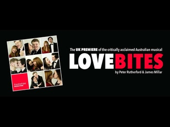 Lovebites Musical - Review - White Bear Theatre An australian musical about love