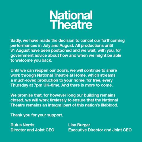 The National Theatre will be closed until September ...at least