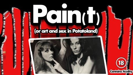 Pain(t) (or Art and Sex in Potatoland)- Review - New Wimbledon theatre The UK premiere by American avant garde theatre maker Richard Foreman