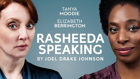Rasheeda Speaking - Review - Trafalgar Studios A very unlikeable character is at the centre of this play