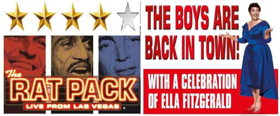 The Rat Pack Theatre Review: Four Stars A must see for fans of Frank Sinatra, Dean Martin and Sammy Davis Junior...