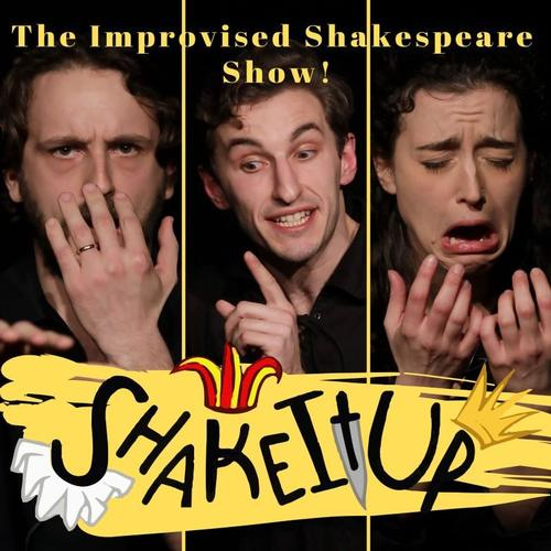 Shake it Up: The Improvised Shakespeare Show - Review Part of The New Normal, a Festival of the Arts