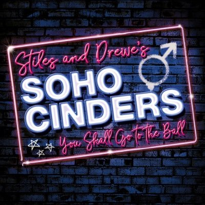 Soho Cinders - Review - Charing Cross Theatre Welcome to Soho!