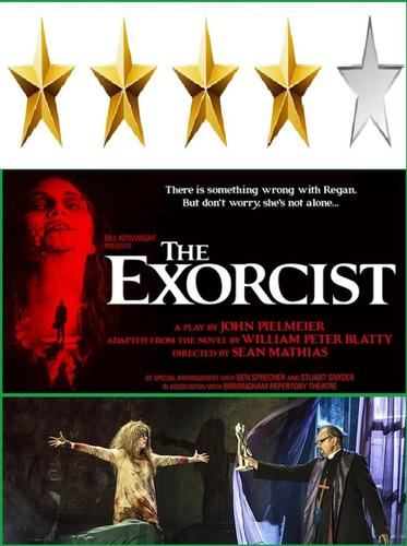 The Exorcist Theatre Review: Four Star If you want a couple of hours of good entertainment this is a great show to see.