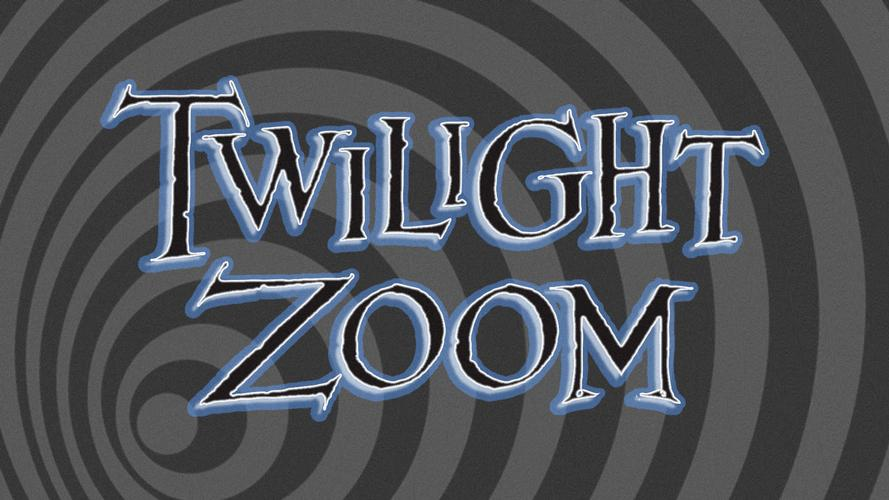 Twilight Zoom - Review Do you want to enter the unknown?