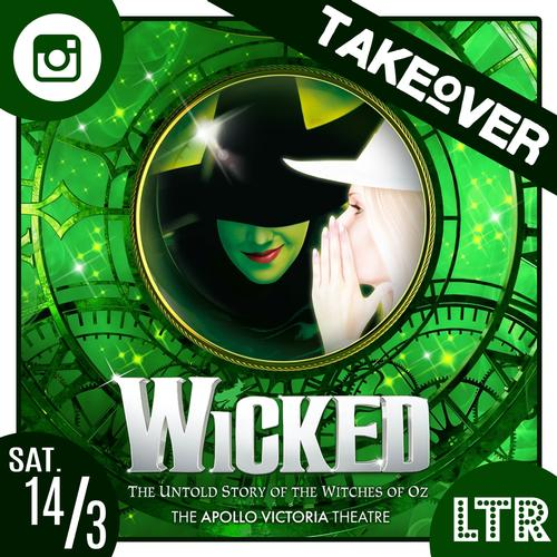 Wicked the Takeover - News Come with us to the world of Oz!