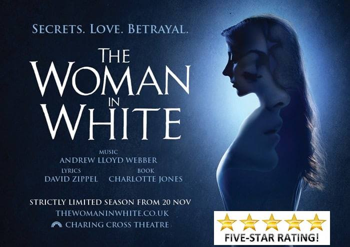 The Woman In White Theatre Review: Five Stars Perfect melodies and stunning voices of a supper talented cast.