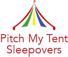 Pitch My Tent Sleepovers