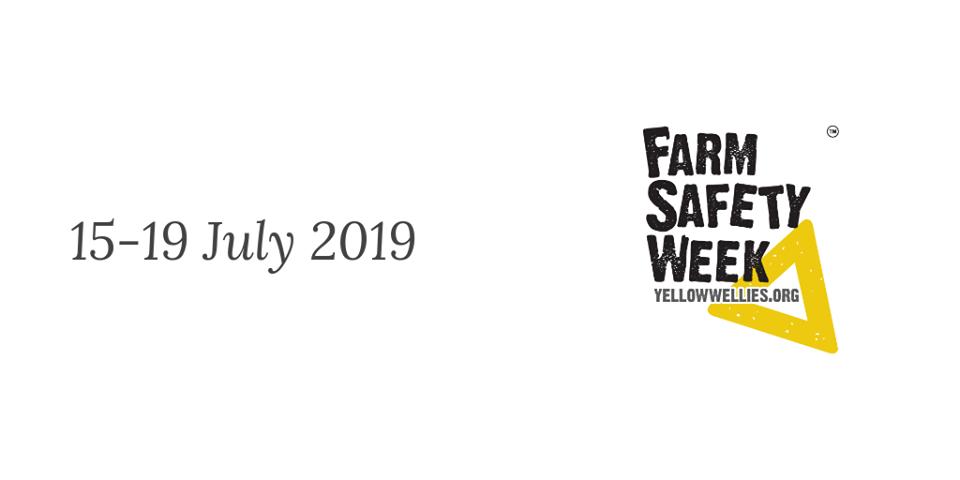 Farm Safety Week 15-19th July 2019