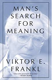 Man's Search For Meaning - One of the BEST books I have ever read! This book is easy to read, informative, inspired and most importantly makes sense!
