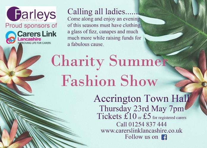 Charity Summer Fashion Show 23rd May We are pleased to announce what is sure to be an amazing evening of fashion, accompanied with a glass of something sparkling and some fancy nibbles.