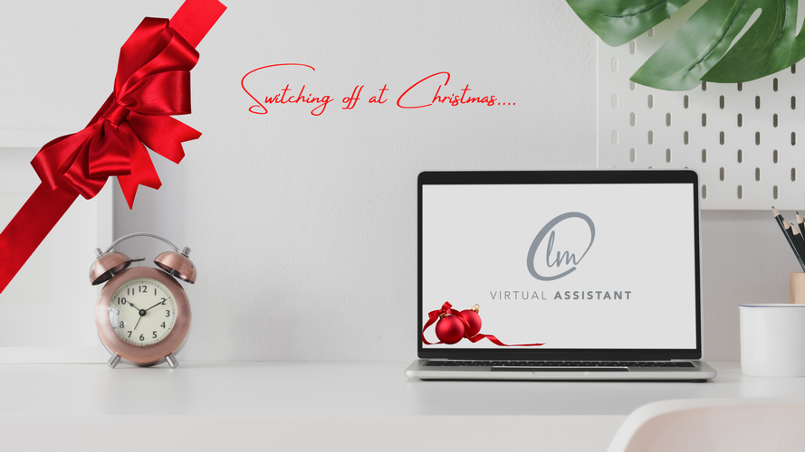 Top Tips for switching off from your business at Christmas Follow these Top Tips for a hassle & guilt-free Christmas Break!
