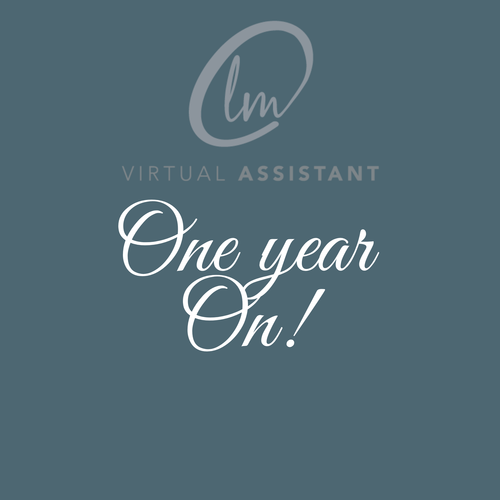 LM Virtual Assistant- One Year On! Overwhelmed with the advice, info, get rich quick schemes - I was pretty much doing everything and anything I could and getting no where fast!!