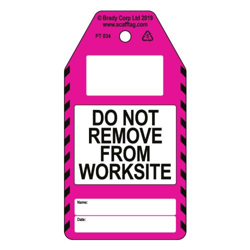 Do Not Remove From Work Site Tags