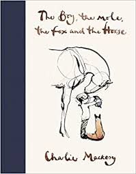 Charlie Mackesy - The Boy- The Mole- The Fox and The Horse
